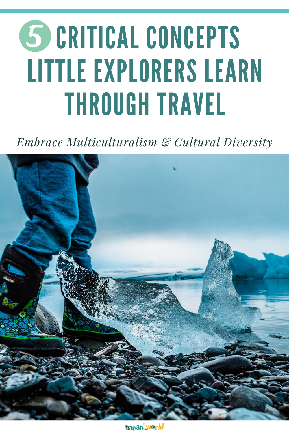 5 Critical Concepts Little Explorers Learn Through Travel
