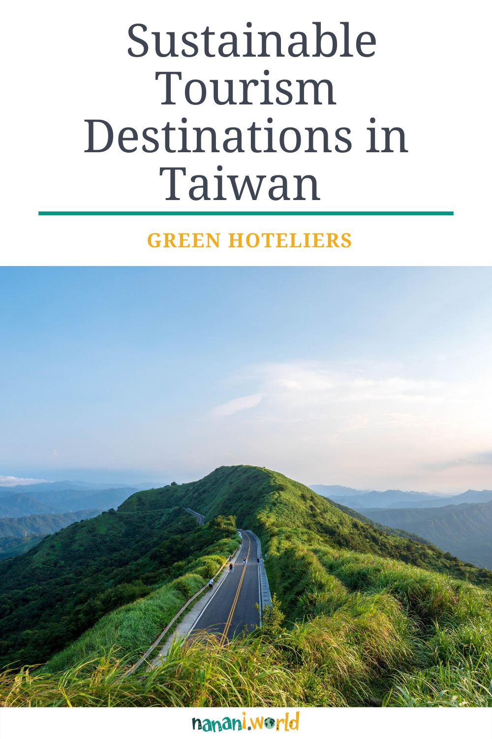 Green Hoteliers of Sustainable Tourism Destinations in Taiwan