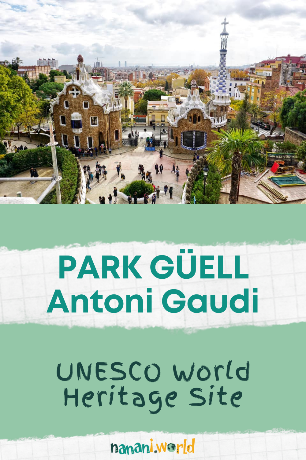 Park Guell UNESCO World Heritage Site